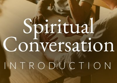 Video guide: Spiritual Conversation