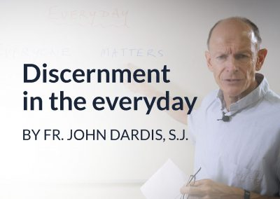 Discernment in the everyday